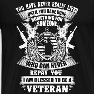 Veteran - You Have Never Really LivedRepay You I - Men's Premium T-Shirt