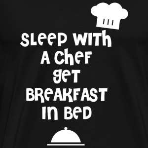 Chef - sleep with a chef get breakfast in bed - Men's Premium T-Shirt