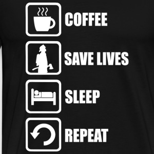 Firefighter - Coffee Save Lives Sleep Repeat - Men's Premium T-Shirt