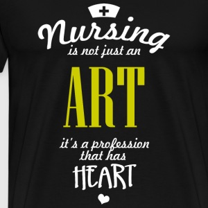 Nursing - nursing is not just an art it's a prof - Men's Premium T-Shirt
