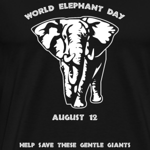 Elephant - World Elephant Day -- August 12 - Men's Premium T-Shirt