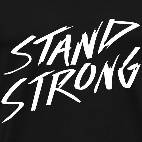 STAND STRONG - Men's Premium T-Shirt