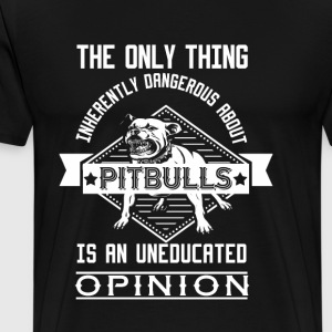 Pitbulls The only thing - Men's Premium T-Shirt