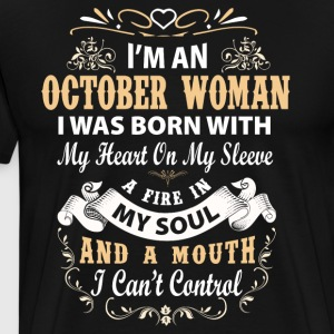 I'm a october woman I was born with my heart - Men's Premium T-Shirt