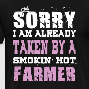 I Am Already Taken By A Smokin' Hot Farmer TShirt - Men's Premium T-Shirt