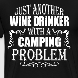 Just Another Wine Drinker With A Camping T Shirt - Men's Premium T-Shirt