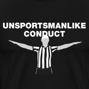 Unsportsmanlike Conduct - Men's Premium T-Shirt