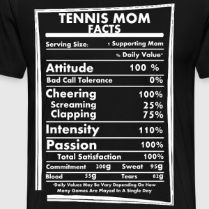Tennis Mom Facts Daily Values May Be Vary - Men's Premium T-Shirt