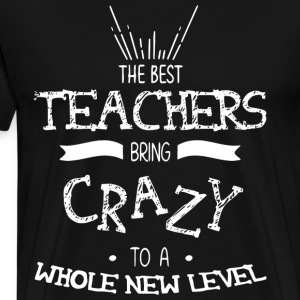 The Best Teachers T Shirt - Men's Premium T-Shirt