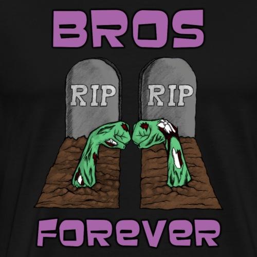 Bros Forever - Men's Premium T-Shirt
