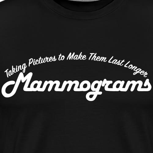 Mammograms - Men's Premium T-Shirt