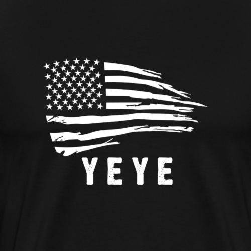 YEYE For America! - Men's Premium T-Shirt