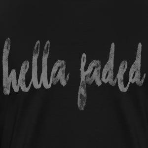 Hella Faded - Men's Premium T-Shirt