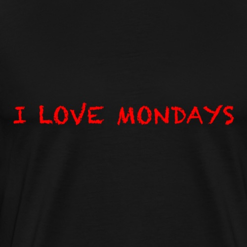 I love Mondays - Men's Premium T-Shirt