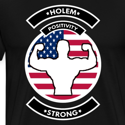 HOLEMSTRONG - Men's Premium T-Shirt