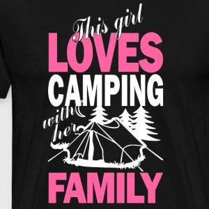 This Girl Loves Camping With Her Family T Shirt - Men's Premium T-Shirt