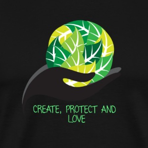 Create, Protect and Love - Men's Premium T-Shirt