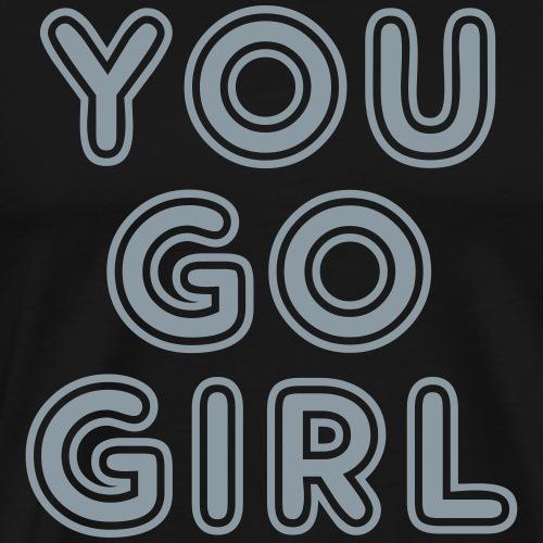 Go Girl - Men's Premium T-Shirt