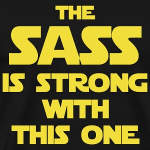 Star Wars - The Sass Is Strong Star Wars - Men's Premium T-Shirt