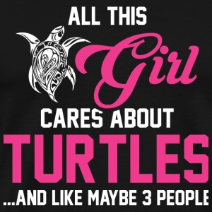 Turtle - This Girl Cares About Turtles T Shirt - Men's Premium T-Shirt