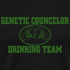 DRINKING - GENETIC COUNCELOR DRINKING TEAM - Men's Premium T-Shirt