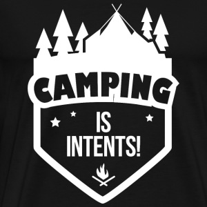 CAMPING - CAMPING IS INTENTS - Men's Premium T-Shirt