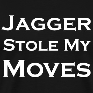Rock - Jagger Stole My Moves - Men's Premium T-Shirt
