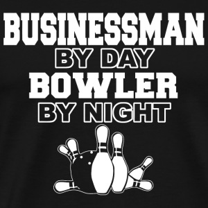 Bowling - businessman by day bowler by night - Men's Premium T-Shirt