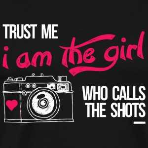 Photographer - trust me i am the girl who calls - Men's Premium T-Shirt