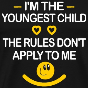 Funny - I'm The Youngest Child The Rules Don't A - Men's Premium T-Shirt