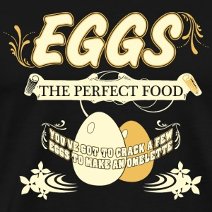 Egg - Eggs - The Perfect Food - Men's Premium T-Shirt