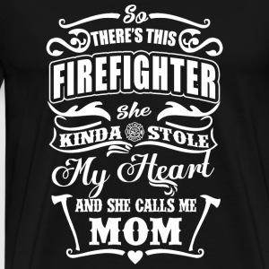 Firefighter - There's This Firefighter My Heart - Men's Premium T-Shirt