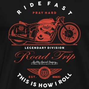 Motorcycle - Ride fast pray hard. This is how I - Men's Premium T-Shirt