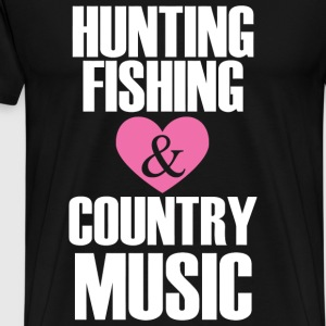 - hunting fishing and country music - Men's Premium T-Shirt