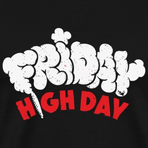 Friday - Friday High Day - Men's Premium T-Shirt