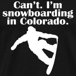 Snowboarding - can't i'm a snowboarding in color - Men's Premium T-Shirt