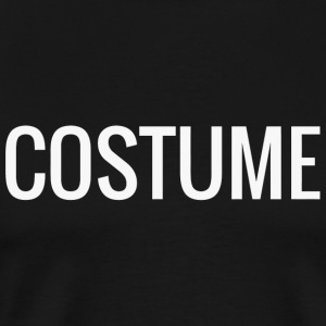 Costume - Shirt that says costume - Men's Premium T-Shirt