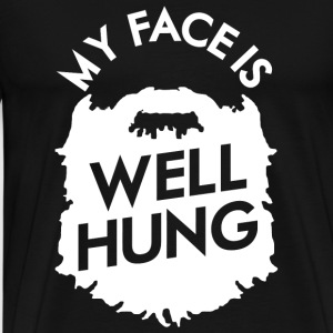 Beard - My Face Is Well Hung - For The Beard Lov - Men's Premium T-Shirt