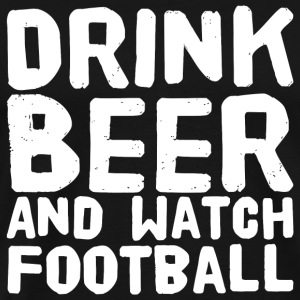 Football - Drink Beer and Watch Football Funny H - Men's Premium T-Shirt