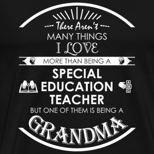 Special education - There Aren't Many Things I L - Men's Premium T-Shirt