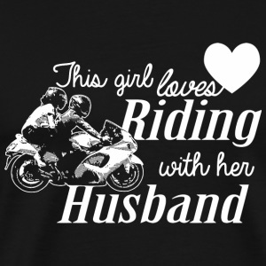 RIDING - THIS GIRL LOVES RIDING WITH HER HUSBAND - Men's Premium T-Shirt