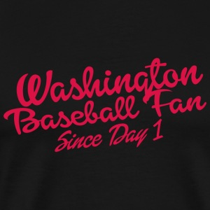 BASEBALL - WASHINGTON BASEBALL FAN SINCE DAY 1 - Men's Premium T-Shirt