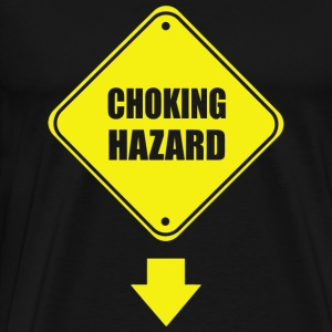 Choking - Choking Hazard - Men's Premium T-Shirt