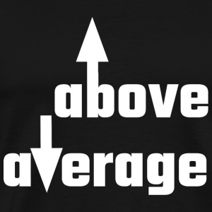 Cocky - Above Average - Men's Premium T-Shirt