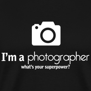 PHOTOGRAPHER - I'M A PHOTOGRAPHER WHAT'S YOUR SU - Men's Premium T-Shirt
