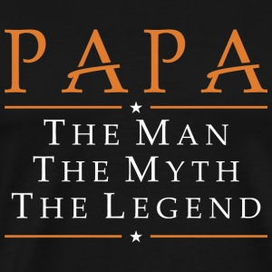 Papa - Papa....The Man The Myth The Legend - Men's Premium T-Shirt