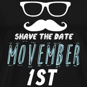 Movember - save the date movember 1st - Men's Premium T-Shirt