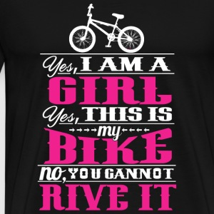 Biker - Yes, I Am A Girl. Yes, This Is My Bike. - Men's Premium T-Shirt