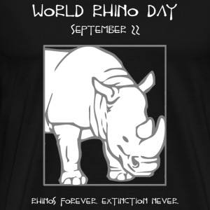 Rhino - World Rhino Day -- Rhinos Forever. Extin - Men's Premium T-Shirt