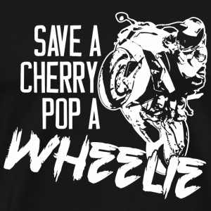 Motorcycle - Stunt Riders - Save A Cherry Pop A - Men's Premium T-Shirt